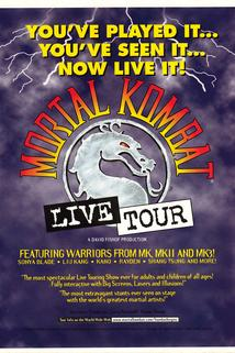 Mortal Kombat: The Live Tour  - Mortal Kombat: The Live Tour