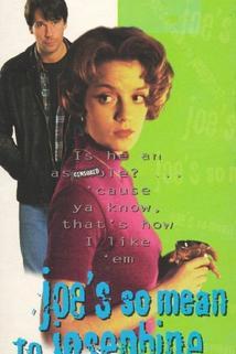 Joe's So Mean to Josephine