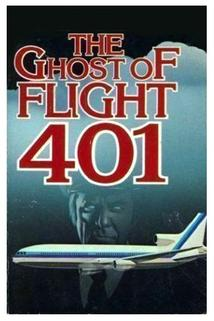 Duch letu 401  - Ghost of Flight 401, The