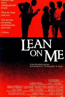 Opři se o mě  - Lean on Me