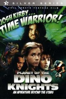 Josh Kirby: Bojovník s časem: Planeta s dinosaury  - Josh Kirby... Time Warrior: Chapter 1, Planet of the Dino-Knights