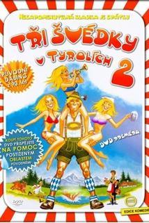Tři švédky v Tyrolích 2