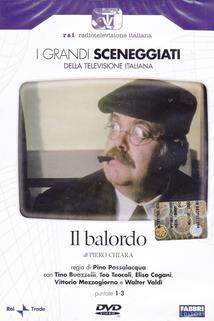 Balordo, Il