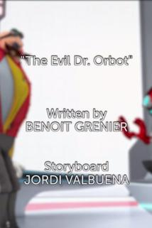 Sonic Boom - The Evil Dr. Orbot  - The Evil Dr. Orbot