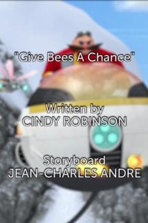Sonic Boom - Give Bees a Chance  - Give Bees a Chance