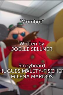 Sonic Boom - Mombot  - Mombot