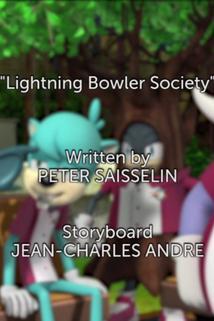 Sonic Boom - Lightning Bowler Society  - Lightning Bowler Society
