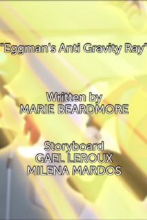Sonic Boom - Eggman's Anti Gravity Ray  - Eggman's Anti Gravity Ray