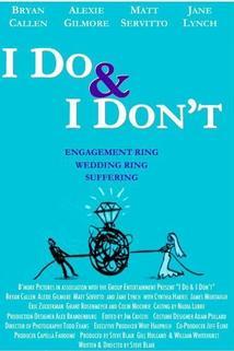 I Do & I Don't