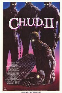 CHUD II.