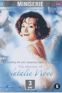 The Mystery of Natalie Wood  - The Mystery of Natalie Wood