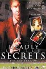 Deadly Little Secrets (2001)