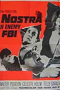 Cosa Nostra, Arch Enemy of the FBI  - Cosa Nostra, Arch Enemy of the FBI
