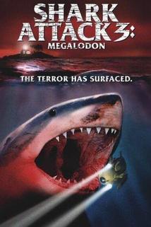 Lidožrout  - Shark Attack 3: Megalodon