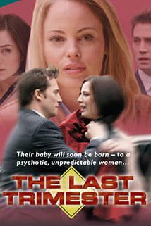 The Last Trimester  - The Last Trimester