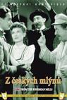 Z českých mlýnů (1941)