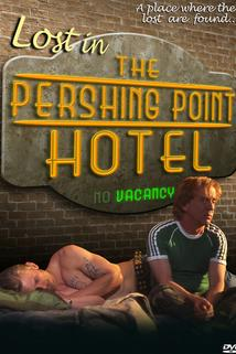 Lost in the Pershing Point Hotel  - Lost in the Pershing Point Hotel