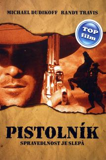 Pistolník  - The Shooter