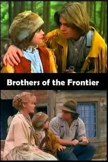 Bratři z divočiny