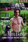Allt om min buske (2007)