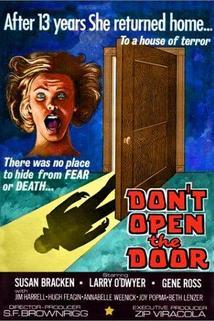Don't Open the Door!