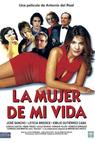 Mujer de mi vida, La (2001)