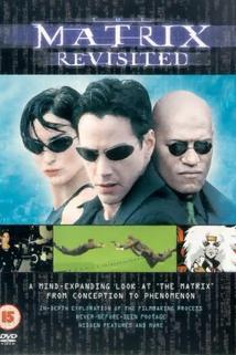 The Matrix Revisited  - The Matrix Revisited