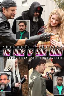 The Voice of Your Blood: A Star Trek Fan Production