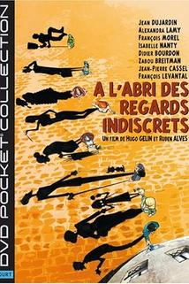 À l'abri des regards indiscrets  - À l'abri des regards indiscrets