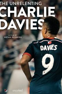 The Unrelenting Charlie Davies