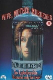 Manželka, matka, vražedkyně