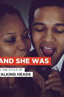 Talking Heads: And She Was