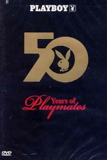 Playboy: 50 Years of Playmates