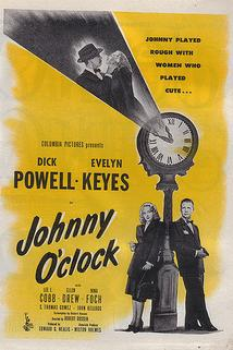 Johnny O'Clock  - Johnny O'Clock
