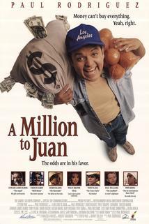 Milión k jedné  - Million to Juan, A