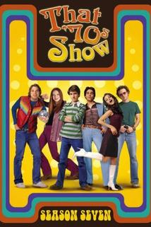 Zlatá sedmdesátá  - That '70s Show