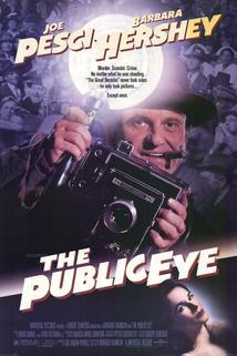 Bdělé oko veřejnosti  - The Public Eye