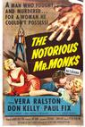 The Notorious Mr. Monks