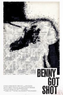 Benny Got Shot
