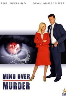 Myšlenky na vraždu  - Mind Over Murder