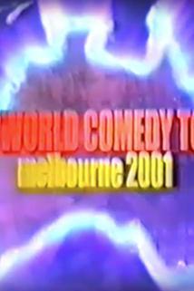 The World Comedy Tour: Melbourne 2001