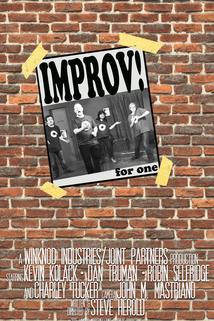 Improv for One  - Improv for One