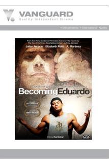 Becoming Eduardo