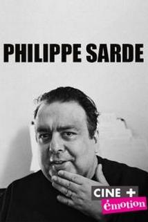 Philippe Sarde: Un voyage musical dans l'histoire du cinéma