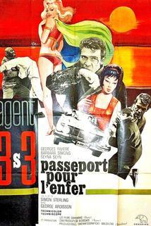Agente 3S3: Passaporto per l'inferno  - Agente 3S3: Passaporto per l'inferno