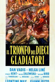 Trionfo dei dieci gladiatori, Il
