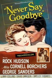 Never Say Goodbye  - Never Say Goodbye