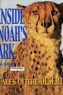 Inside Noah's Ark: Tales of the Desert