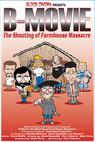 B-Movie: The Shooting of 'Farmhouse Massacre'