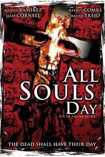 All Souls Day: Dia de los Muertos  - All Souls Day: Dia de los Muertos